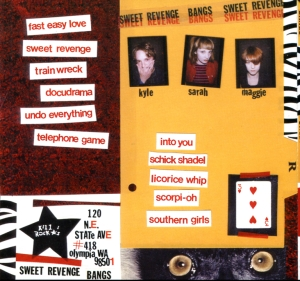 "Bangs, ""Sweet Revenge"" CD back cover, Kill Rock Stars, No. 336,"