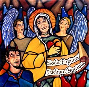 "Soda Popium ""Fuckum Youium"" 7"" single 45, Bad Monkey records, 1997"