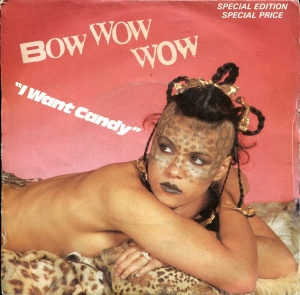 "Bow Wow Wow ""I Want Candy"" 7"" single 45, RCA, 1982"