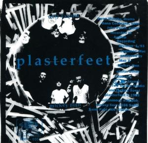 "Mickey Finn (with Dana Cochrane), ""Plasterfeet"" 7"" singe 45, Big Money Inc., 1993"
