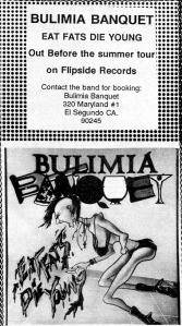 """Bulimia Banquet (with Ingrid Baumgart and Mia Ferraro) """"Eat Fats Die Young,"""" Flipside No. 55, 1988"""