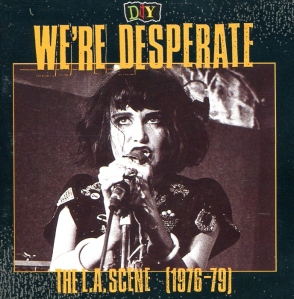 "Exene Cervenka (with X), ""WE're Desperate: The L.A. Scene (1976-1979), Rhino Records, 1993"