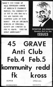 45 Grave (with Dinah Cancer), Kommunity FK (with Sherry Rubber) , Super Heroines (with Eva O. and Jill Emery) at the Anti Club, LA, CA, mid-1980s