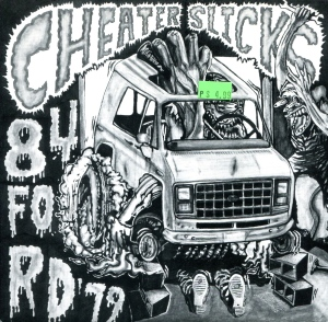 "Cheater Slicks ""84 Ford 79"" 7"" single 45, Estrus Records, 1992"