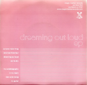 "Dear Nora (with Katy Davidson and Marianna Ritchey) ""Dreaming Out Loud"" EP, back cover, Magic Marker Records, 2000"