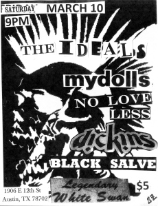 Black Salve, No Love Less, and Mydolls at Legendary White Swan, Austin, TX,  10 March 2012