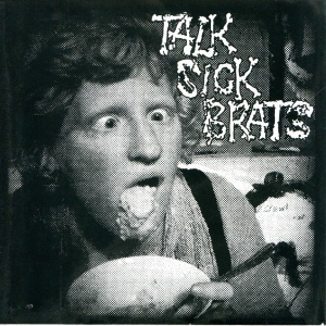 "Talk Sick Brats (with Stephanie Pontiff) ""Public Masturbation"" 7"" 45, self-released, 2014"
