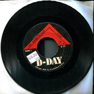 "D-Day (with De Lewellen) ""Too Young to Die"" 7"" single 45, 1979"