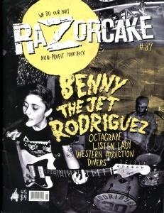 Benny the Jet Rodriguez (with Lauren Freeman) Razorcake No 87, summer 2015