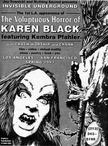 The Volumtpuous Horror of Karen Black (with Kembra Pfahler), Los Angeles ad San Francisco, 1993, from Flipside, art by Rude/Schnier